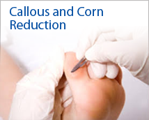 Callous & Corn Reduction